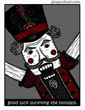 GingerDead Nutcracker - Goth Alt Christmas Holida Greeting Card